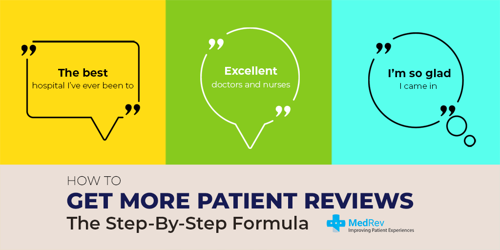 How to Get More Patient Reviews: The Step-By-Step Formula