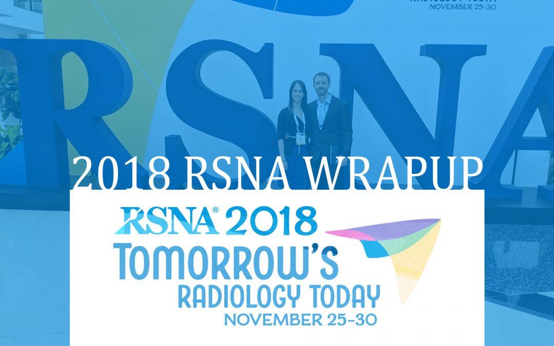 2018 RSNA Wrap-Up